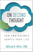 On Second Thought: How Ambivalence Shapes Your Life (Hardback)