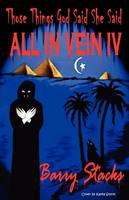 Those Things God Said She Said: All in Vein IV (Paperback)