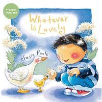 Whatever Is Lovely (Paperback)