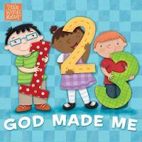 1, 2, 3 God Made Me - Little Words Matter(tm) (Board book)