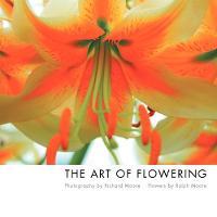 The Art of Flowering (Paperback)
