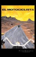 El Motociclista (Paperback)