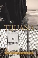 Tijuana: En Dolor de Parto (Paperback)