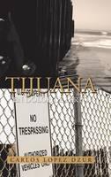 Tijuana: En Dolor de Parto (Hardback)