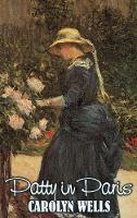 Patty in Paris by Carolyn Wells, Fiction, Classics