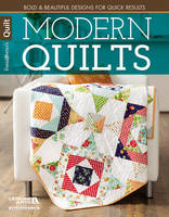 Modern Quilts: Bold & Beautiful Designs for Quick Results (Paperback)
