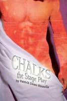 Chalks - The Stage Play (Paperback)