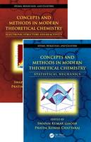Concepts and Methods in Modern Theoretical Chemistry, Two Volume Set - Atoms, Molecules, and Clusters (Hardback)