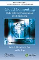 Cloud Computing: Data-Intensive Computing and Scheduling (Hardback)