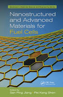 Nanostructured and Advanced Materials for Fuel Cells - Advances in Materials Science and Engineering (Hardback)