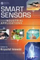 Smart Sensors for Industrial Applications - Devices, Circuits, and Systems (Hardback)