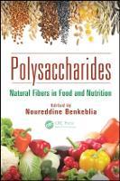 Polysaccharides: Natural Fibers in Food and Nutrition (Hardback)