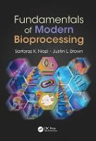 Fundamentals of Modern Bioprocessing (Hardback)