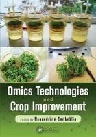 Omics Technologies and Crop Improvement (Hardback)