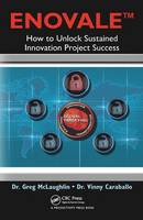 ENOVALE: How to Unlock Sustained Innovation Project Success (Paperback)