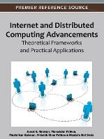 Internet and Distributed Computing Advancements: Theoretical Frameworks and Practical Applications (Hardback)
