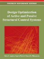 Design Optimization of Active and Passive Structural Control Systems (Hardback)