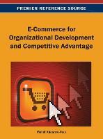 E-Commerce for Organizational Development and Competitive Advantage (Hardback)