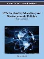 ICTs for Health, Education, and Socioeconomic Policies: Regional Cases (Hardback)