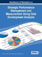 Strategic Performance Management and Measurement Using Data Envelopment Analysis - Advances in Logistics, Operations, and Management Science (Hardback)