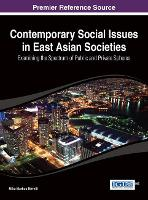Contemporary Social Issues in East Asian Societies - Advances in Religious and Cultural Studies (Hardback)
