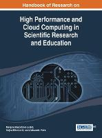 Handbook of Research on High Performance and Cloud Computing in Scientific Research and Education (Hardback)
