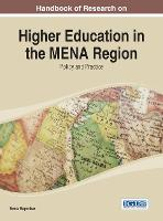 Handbook of Research on Higher Education in the MENA Region: Policy and Practice (Hardback)