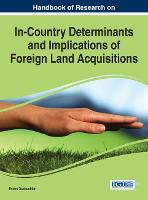 Handbook of Research on In-Country Determinants and Implications of Foreign Land Acquisitions