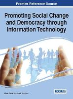 Promoting Social Change and Democracy through Information Technology (Hardback)