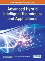 Handbook of Research on Advanced Research on Hybrid Intelligent Techniques and Applications - Advances in Computational Intelligence and Robotics (Hardback)
