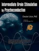 Intermediate Brain Stimulation by Psychoconduction (Paperback)