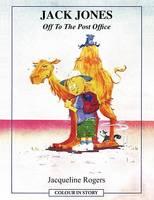 Jack Jones Off to the Post Office (Paperback)