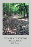 The Art and Spirit of Leadership (Paperback)