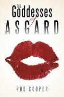 The Goddesses of Asgard (Paperback)