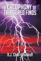 A Cacophony of Treasured Finds (Hardback)