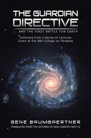 The Guardian Directive: ... and the First Battle for Earth (Paperback)