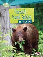 Forest Food Webs in Action - Searchlight Books What is a Food Web (Paperback)