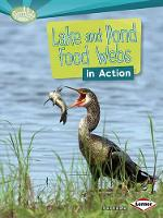 Lake and Pond Food Webs in Action - Searchlight Books What is a Food Web (Paperback)