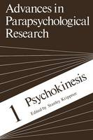 Psychokinesis - Advances in Parapsychological Research 1 (Paperback)