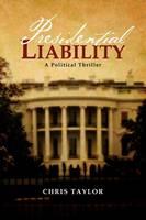 Presidential Liability (Paperback)
