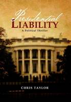 Presidential Liability (Hardback)