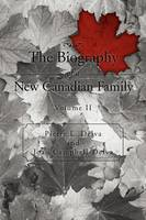 The Biography of a New Canadian Family: Volume II (Paperback)