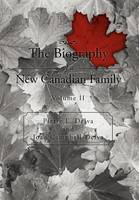 The Biography of a New Canadian Family: Volume II (Hardback)