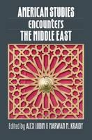 American Studies Encounters the Middle East (Hardback)