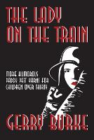 The Lady on the Train: More Humorous Paddy Pest Yarns for Children over Thirty (Paperback)