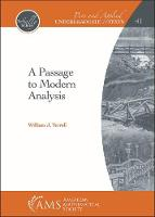 A Passage to Modern Analysis - Pure and Applied Undergraduate Texts (Hardback)