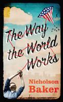 The Way the World Works (Hardback)