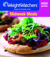 Weight Watchers Mini Series: Midweek Meals - WEIGHT WATCHERS (Paperback)