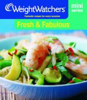 Weight Watchers Mini Series: Fresh and Fabulous - WEIGHT WATCHERS (Paperback)