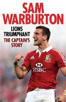 Lions Triumphant: The Captain's Story (Hardback)